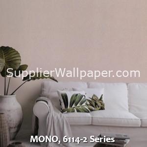 MONO, 6114-2 Series