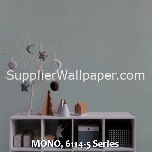 MONO, 6114-5 Series