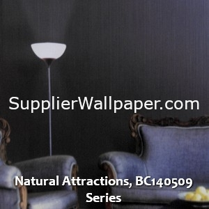 Natural Attractions, BC140509 Series