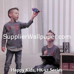 Happy Kids, HK-52 Series