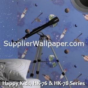 Happy Kids, HK-76 & HK-78 Series