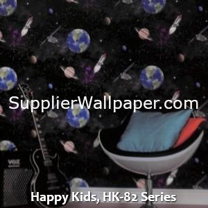 Happy Kids, HK-82 Series