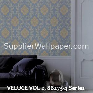 VELUCE VOL 2, 88273-4 Series