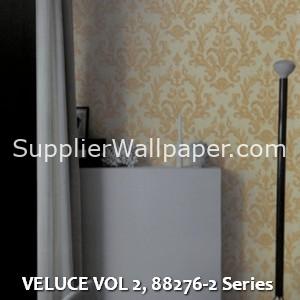 VELUCE VOL 2, 88276-2 Series