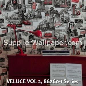 VELUCE VOL 2, 88280-1 Series