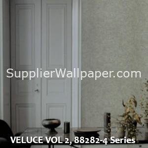 VELUCE VOL 2, 88282-4 Series