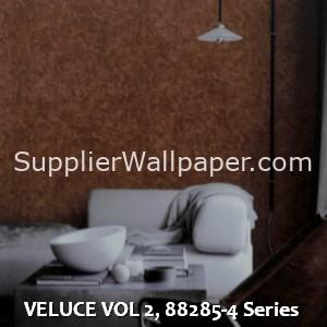 VELUCE VOL 2, 88285-4 Series
