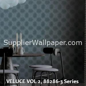 VELUCE VOL 2, 88286-3 Series