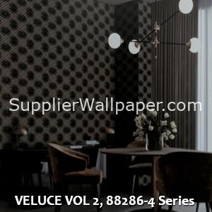 VELUCE VOL 2, 88286-4 Series