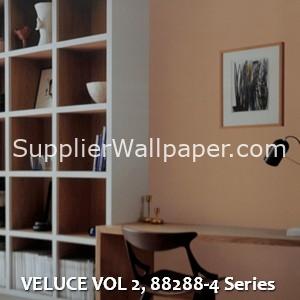 VELUCE VOL 2, 88288-4 Series