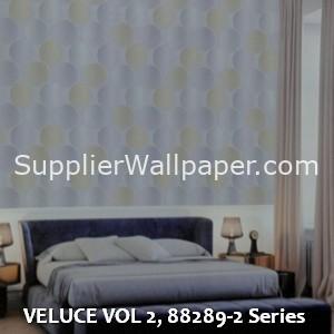 VELUCE VOL 2, 88289-2 Series