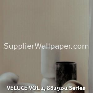 VELUCE VOL 2, 88292-2 Series