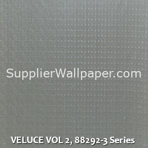 VELUCE VOL 2, 88292-3 Series