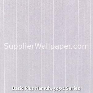 Basic Plus Namuh, 505-2 Series