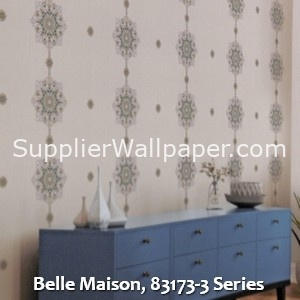 Belle Maison, 83173-3 Series