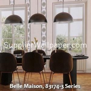 Belle Maison, 83174-3 Series