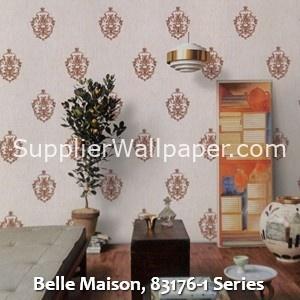 Belle Maison, 83176-1 Series