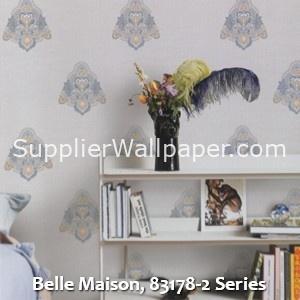 Belle Maison, 83178-2 Series