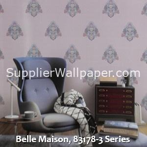 Belle Maison, 83178-3 Series