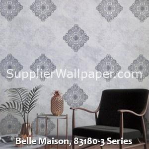 Belle Maison, 83180-3 Series