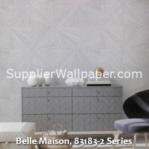 Belle Maison, 83183-2 Series