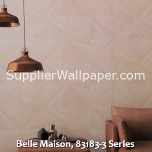 Belle Maison, 83183-3 Series