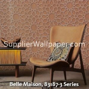 Belle Maison, 83187-3 Series