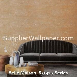 Belle Maison, 83191-3 Series
