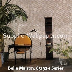 Belle Maison, 83192-1 Series