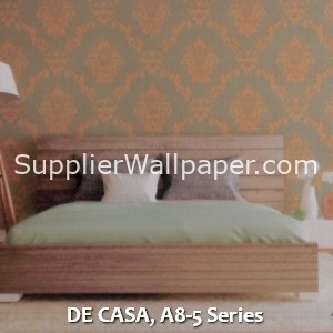 DE CASA, A8-5 Series