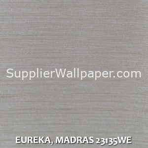 EUREKA, MADRAS 23135WE