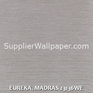 EUREKA, MADRAS 23136WE