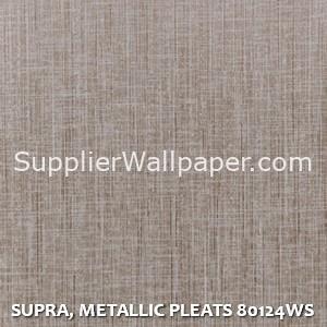SUPRA, METALLIC PLEATS 80124WS