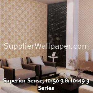 Superior Sense, 10150-3 & 10149-3 Series
