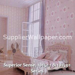Superior Sense, 10152-1 & 10153-1 Series