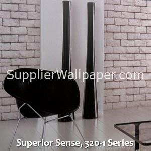 Superior Sense, 320-1 Series