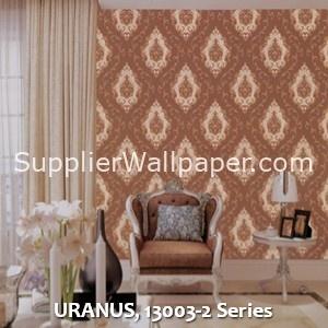 URANUS, 13003-2 Series