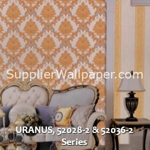 URANUS, 52028-2 & 52036-2 Series