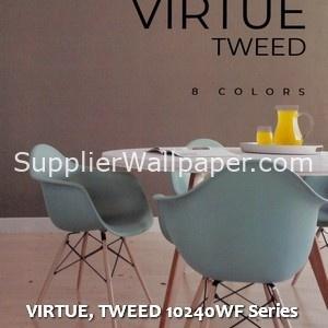 VIRTUE, TWEED 10240WF Series