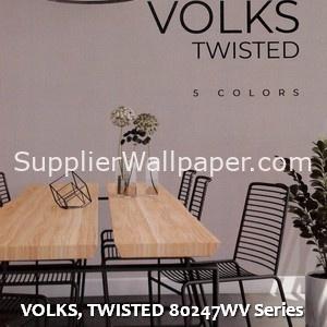 VOLKS, TWISTED 80247WV Series