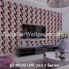 3D MUSEUM, 702-2 Series