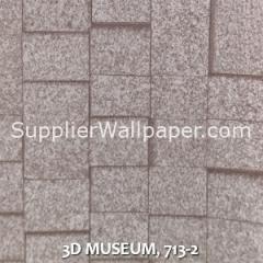 3D MUSEUM, 713-2