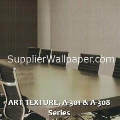 ART TEXTURE, A-301 & A-308 Series