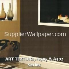 ART TEXTURE, A-307 & A302 Series
