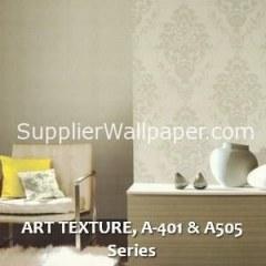 ART TEXTURE, A-401 & A505 Series
