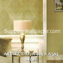 ART TEXTURE, A-404 & A-503 Series