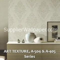 ART TEXTURE, A-504 & A-405 Series