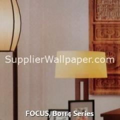 FOCUS, B0114 Series