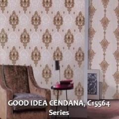 GOOD-IDEA-CENDANA-C15564-Series