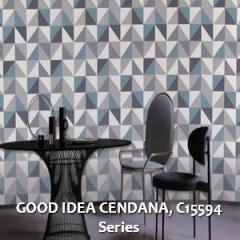 GOOD-IDEA-CENDANA-C15594-Series